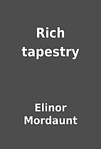 Rich tapestry by Elinor Mordaunt