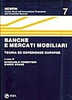 Banche e mercati mobiliari : teoria ed…