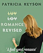 ROMANCE REVISED (contemporary romance) by…