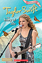 Taylor Swift: The Story of Me by Riley…