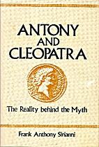 Antony and Cleopatra : the reality behind…