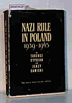 Nazi Rule in Poland (1939-1945) by Tadeusz…