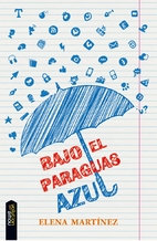 Bajo el paraguas azul by Elena Martínez…