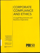 Corporate Compliance and Ethics by PBI