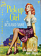 Pick-Up Girl by Roland Vane