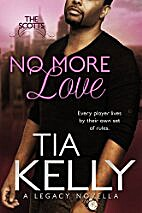 No More Love (The Scotts Book 2) by Tia…