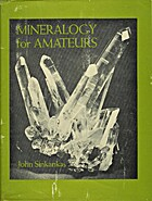 Mineralogy for amateurs by John Sinkankas