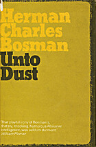 Unto Dust by Herman Charles Bosman