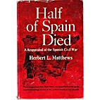 Half of Spain died; a reappraisal of the…