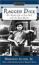Ragged Dick: Street Life in New York with…