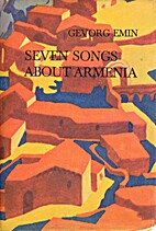 Seven songs about Armenia by Gevorg Emin