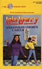 Anastasia's Chosen Career by Lois Lowry