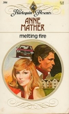 Melting Fire by Anne Mather