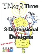 Tinker Time: 3-Dimensional Designs - 2 by…