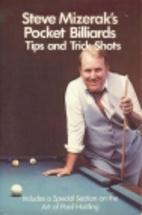Steve Mizerak's Pocket Billiards Tips and…