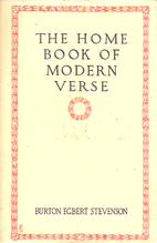 The Home Book of Modern Verse by Burton…