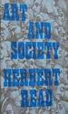 Art and Society by Herbert Read