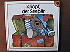 Knopf, der Seebär by Hildrun Covi