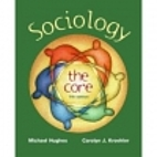 Sociology: The Core by Michael Hughes