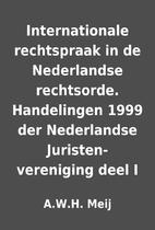 Internationale rechtspraak in de Nederlandse…