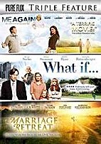 Me Again/ What if.../Marriage Retreat by…