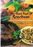 Good Food of Szechwan by Robert A. Delfs