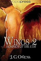 Dominion Of The Eth (Wings #2) by J.C. Owens
