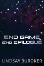 End Game: 2nd Epilogue by Lindsay Buroker