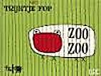 Zoo Zoo nieuwe beesten van Trijntje Fop by…
