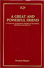 A great and powerful friend : a study of…