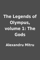 The Legends of Olympus, volume 1: The Gods…
