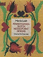 Pennsylvania Dutch needlepoint designs :…