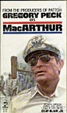 MacArthur by Clay Blair Jr.