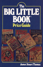 Big Little Book Price Guide by James Stuart…