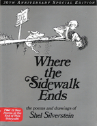 Where the Sidewalk Ends: Poems and Drawings…