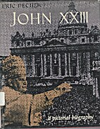 Pope John XXIII, a pictorial biography by…