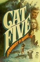 Cat Five by Robert P. Davis