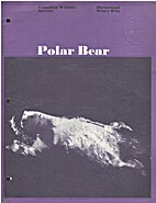 Polar Bear (SERIES: Hinterland Who's Who ;…
