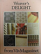 Weaver's Delight by Lillemor Johansson