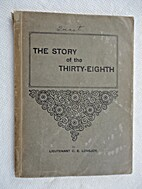 The Story of the Thirty-eighth, by Clarence…