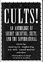 Cults! An Anthology of Secret Societies,…