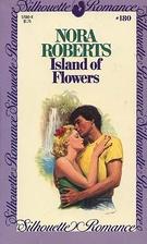 Island Of Flowers (Nora Roberts-Language of…