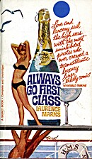 Always go first class by Laurence Marks