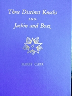 Three Distinct Knocks and Jachin and Boaz by…