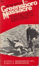 The true story of the Greensboro Massacre by…