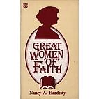 Great Women of Faith by Nancy Hardesty