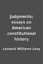 Judgments; essays on American constitutional…