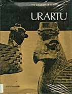 Urartu; the kingdom of Van and its art by…