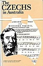 The Czechs in Australia by Michael Cigler
