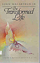The transformed life: Study notes, Acts…